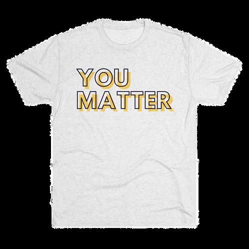 Men's You Matter Crazy Soft Tee