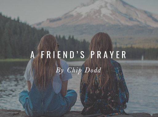 A Friend's Prayer