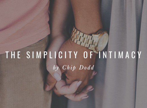 The Simplicity of Intimacy