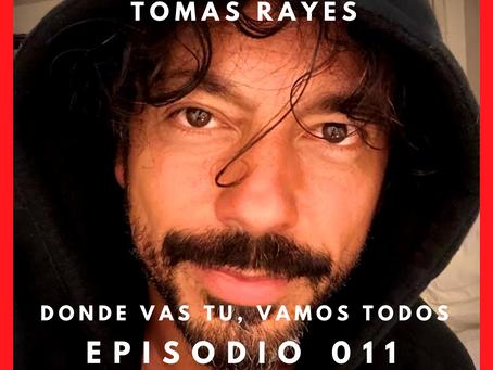 Dónde vas tú, vamos todos - Episodio 011 de Radio Maestros de la Regeneración.