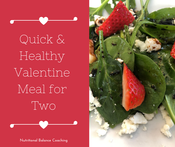 Quick & Healthy Valentine Meal for Two