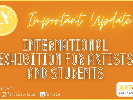 An Important Update for International Art Exhibition for Artists and Students