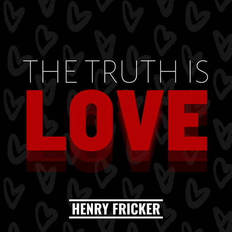 The Truth Is Love - 1 Week On.