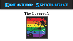 Creator Spotlight: The Loregoyfs