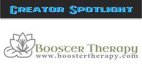 Creator Spotlight: Booster Therapy
