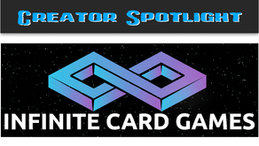 Creator Spotlight: Infinite Card Games