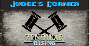 Judge's Corner: Zendikar Rising