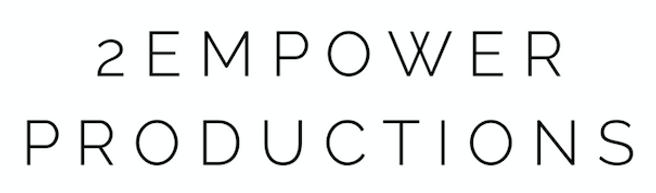 2Empower Productions logo FINAL narrow.p