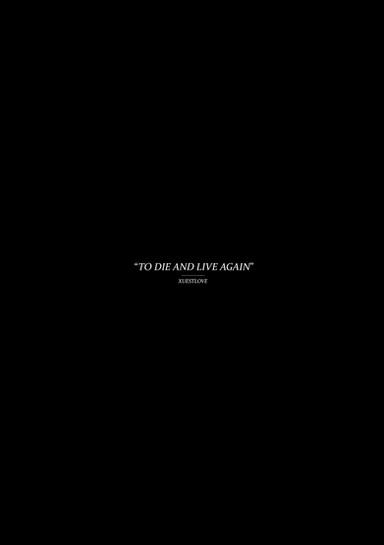 To Die & Live Again - 08.10.2018