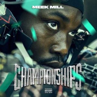 Album: Meek Mill - Championships