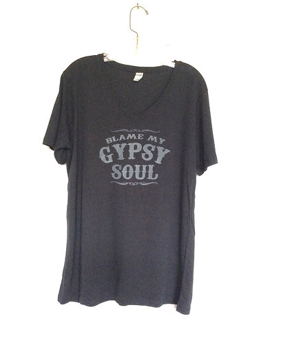 Blame My Gypsy Soul T Shirt