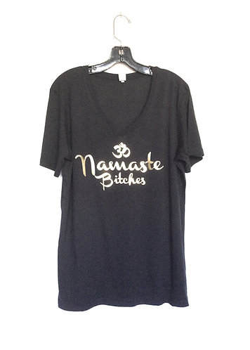 Namaste Bitches V Neck tee