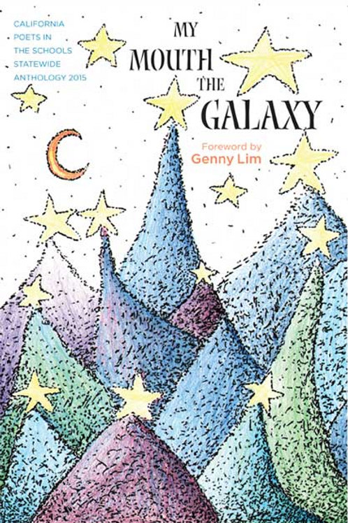 2015: MY MOUTH THE GALAXY (tax and shipping inc.)