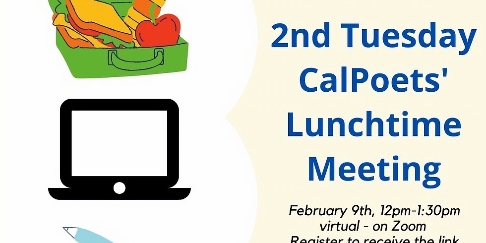 2nd Tuesday CalPoets' Lunchtime Meeting