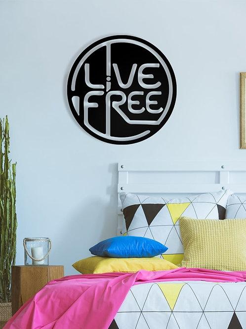 Live Free Metal Wall Decor