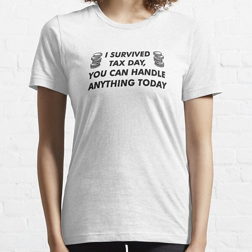 I Survived Tax Day Tee