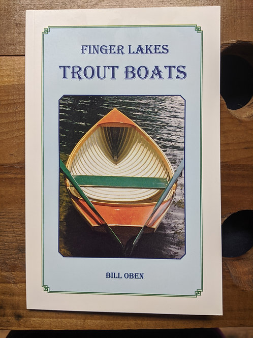 Finger Lakes Trout Boats - By Bill Oben