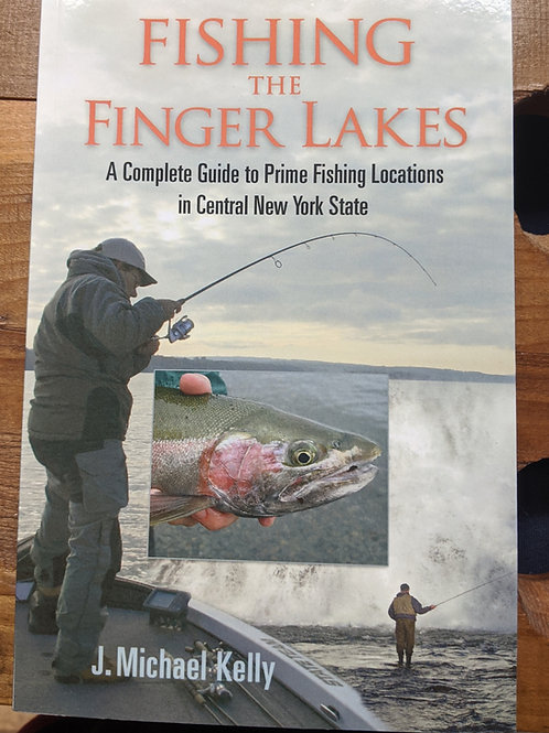 Fishing in the Finger Lakes - J. Michael Kelly