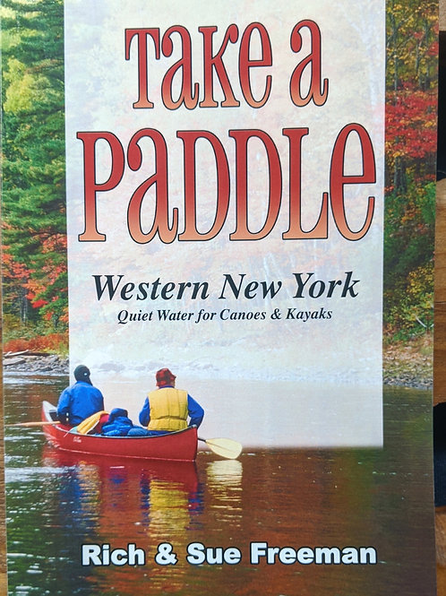 Take A Paddle, Western New York Addition - Rich and Sue Freeman
