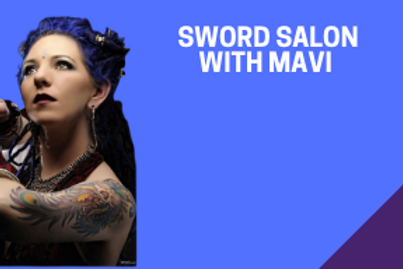 Sword Salon with Mavi