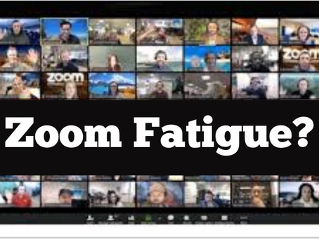 Zoom fatigue
