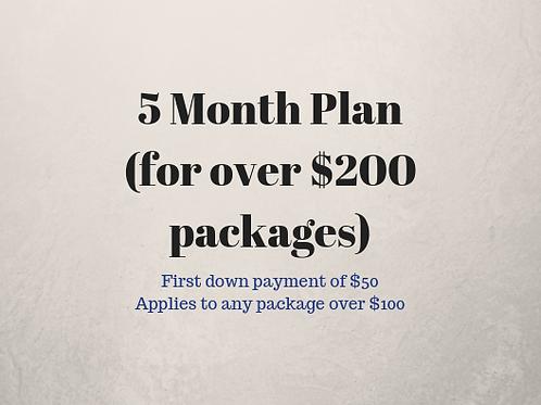 5 Month Plan ($50 down)