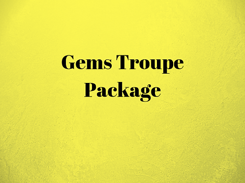 Gems Troupe Package