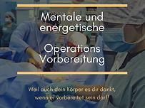 mentale und energetische Operationsvorbereitung