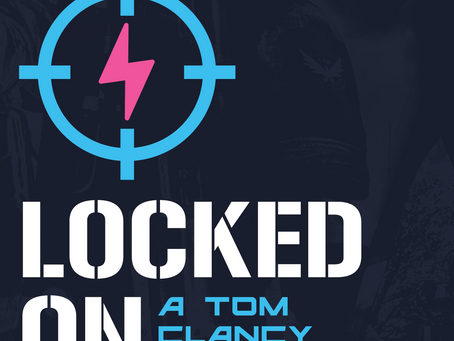 Locked on: A Tom Clancy Podcast Ep87