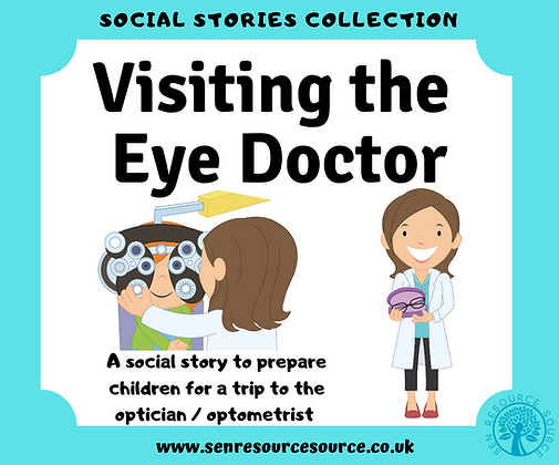 Visiting the Eye Doctor Social Story