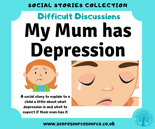 My Mum has Depression Social Story