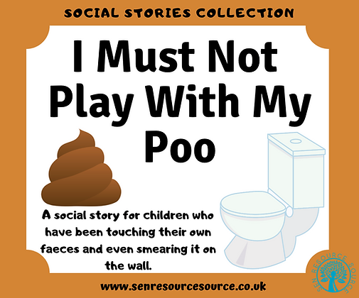 I Must Not Play With My Poo Social Story
