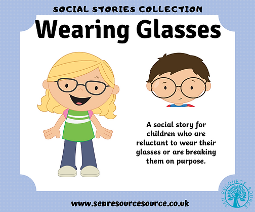 Wearing Glasses Social Story