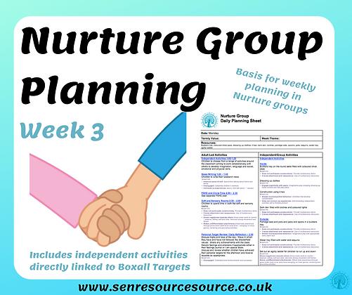 Nurture Group Weekly Planning Week 3
