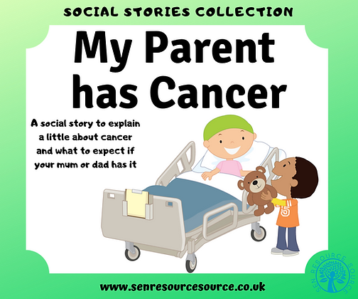 My Parent has Cancer Social Story
