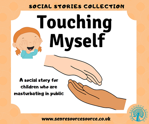 Touching Myself Social Story