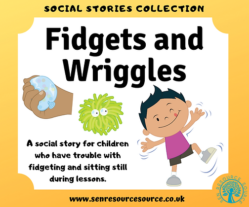 Fidgets and Wriggles Social Story