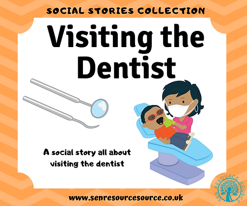 Visiting the Dentist Social Story