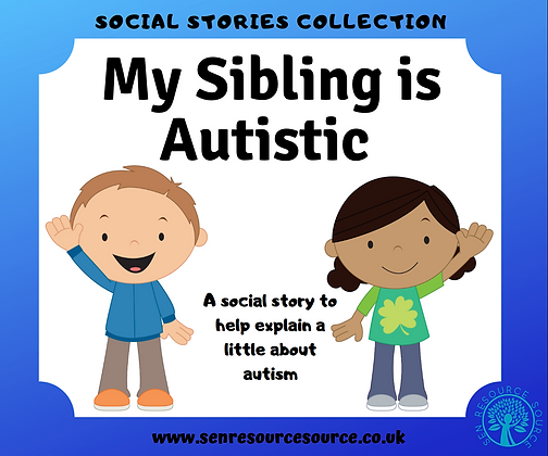 My Sibling is Autistic Social Story