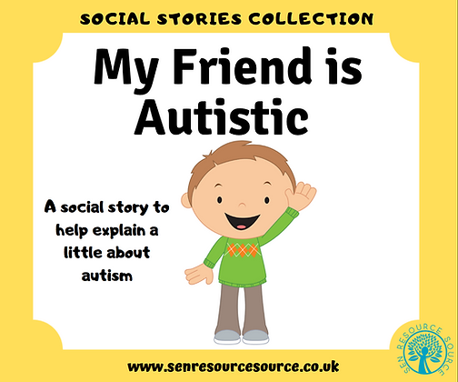 My Friend is Autistic Social Story