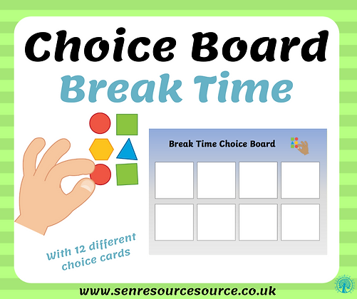 Break time choice board