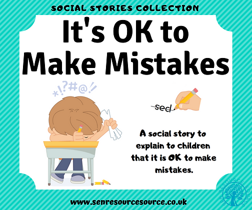 It's OK to make mistakes social story