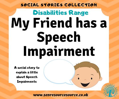 My Friend has a Speech Impairment Social Story