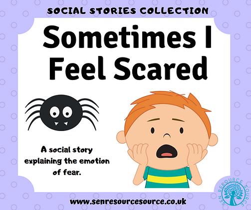 Sometimes I Feel Scared Social Story