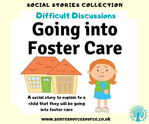 Going into Foster Care Social Story
