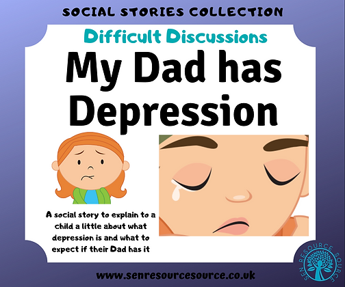 My Dad has Depression Social Story