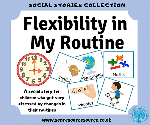 Being Flexible in My Routine Social Story