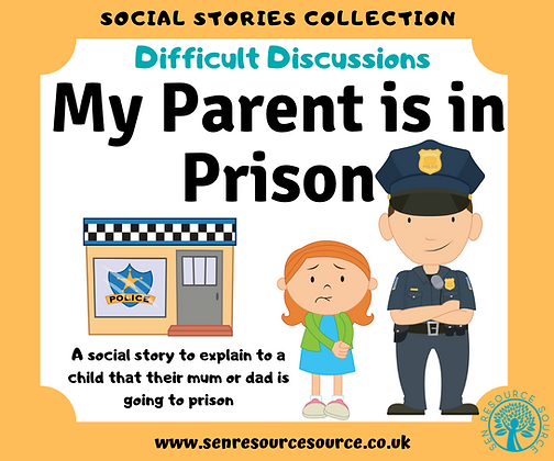 My Parent is in Prison Social Story