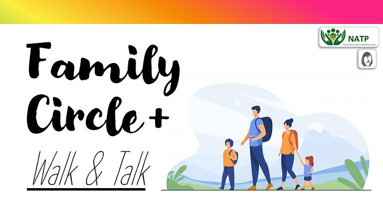 Kent & Medway Family Circle + Walk & Talk