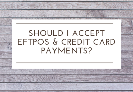 SHOULD I ACCEPT EFTPOS & CREDIT CARD AT MY MARKET STALL?
